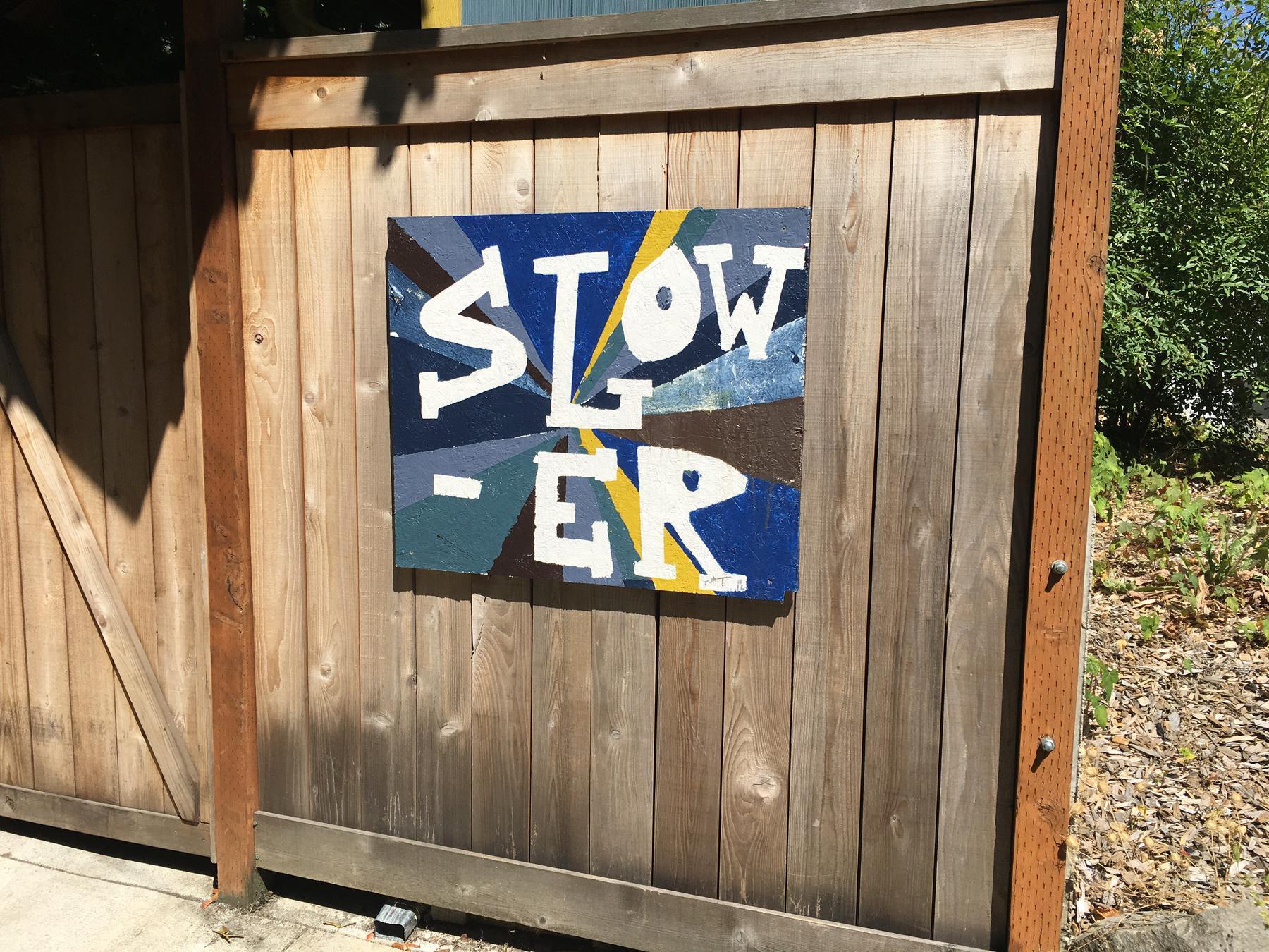Slow-er